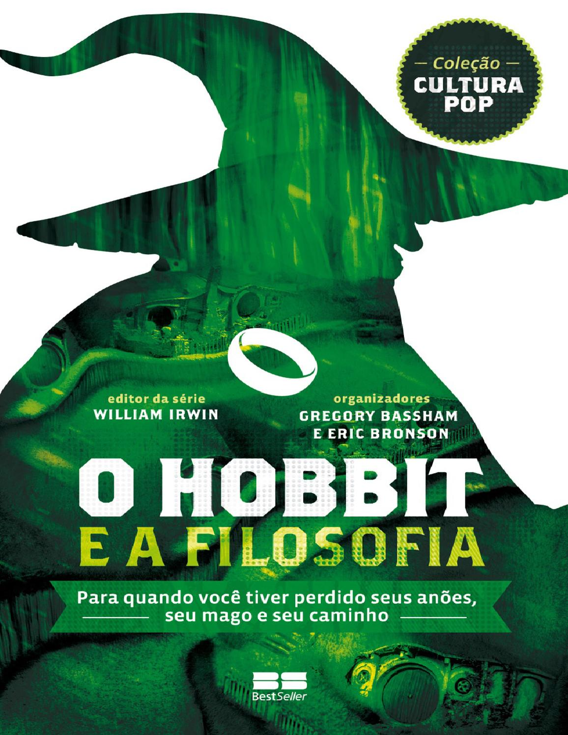Hobbit e a filosofia william irwin by Marcos Ribeiro - issuu 95090df8ee