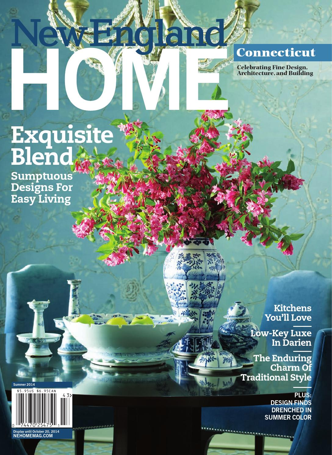 Connecticut Summer 2014 by New England Home Magazine LLC - issuu