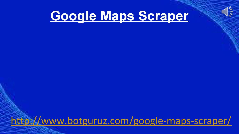 Google maps scraper by MarthaTCalderon - issuu