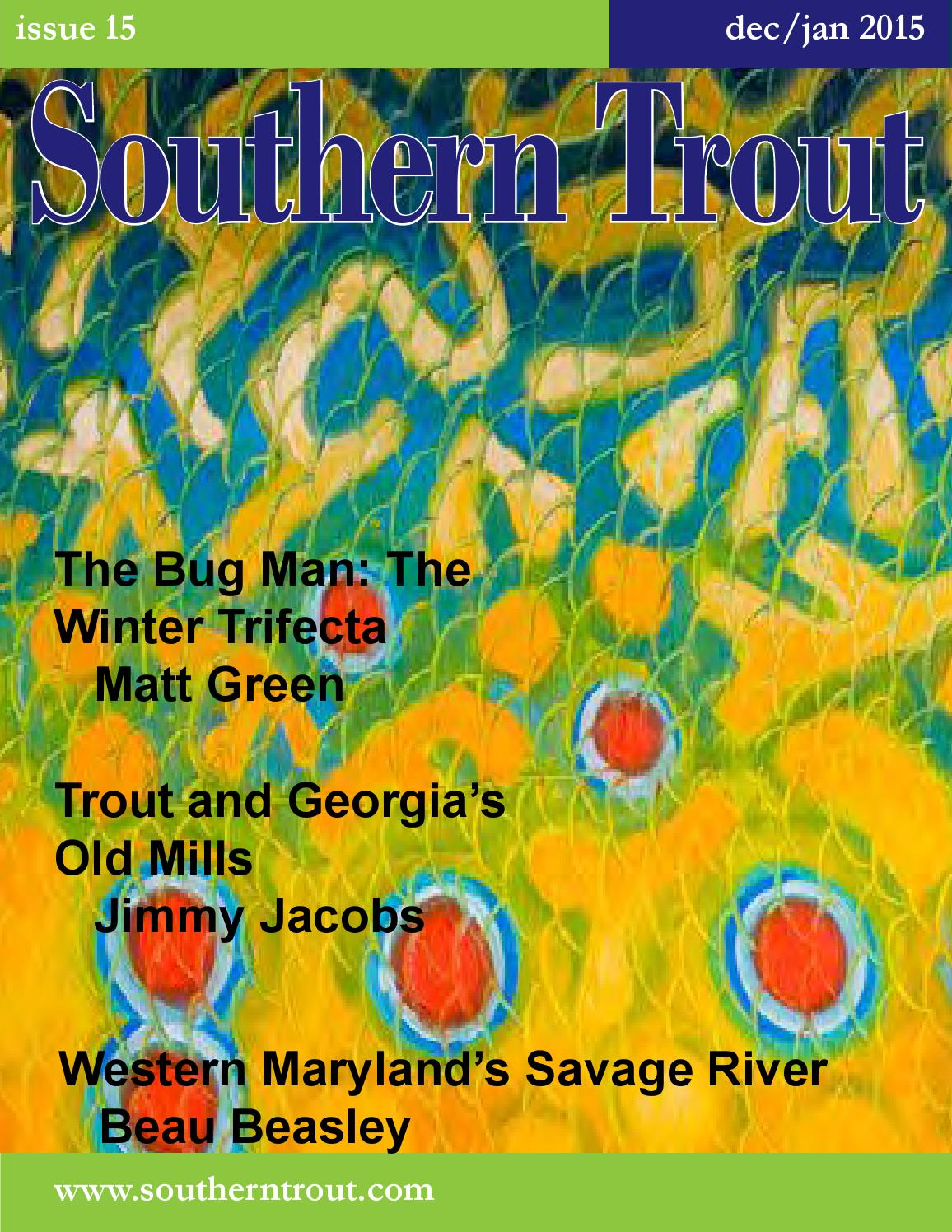 Southern Trout Magazine Issue 15 By Unlimited Llc Issuu Diagram Moonshine Still Popcorn Sutton S Pics About Space