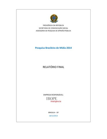 Pesquisa Brasileira de Mídia 2014 by Diário de Goiás - issuu 75d2ae476dd82