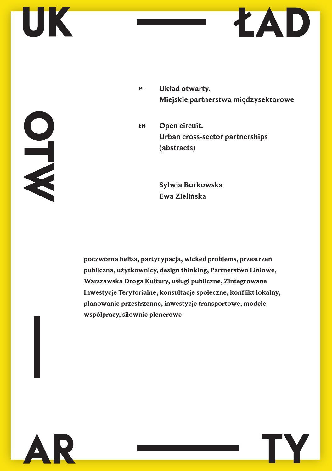 b21f6fc5eaec33 Układ Otwarty by Stowarzyszenie Kulturotwórcze Miastodwa - issuu