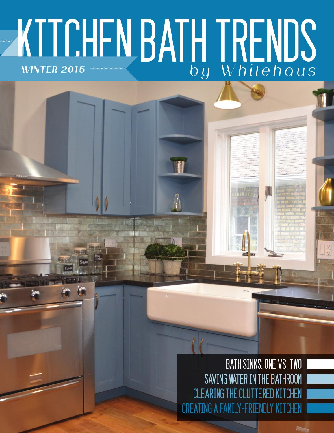 Kitchen bath trends magazine winter 2015 by kitchen bath for Trends kitchens and bathrooms