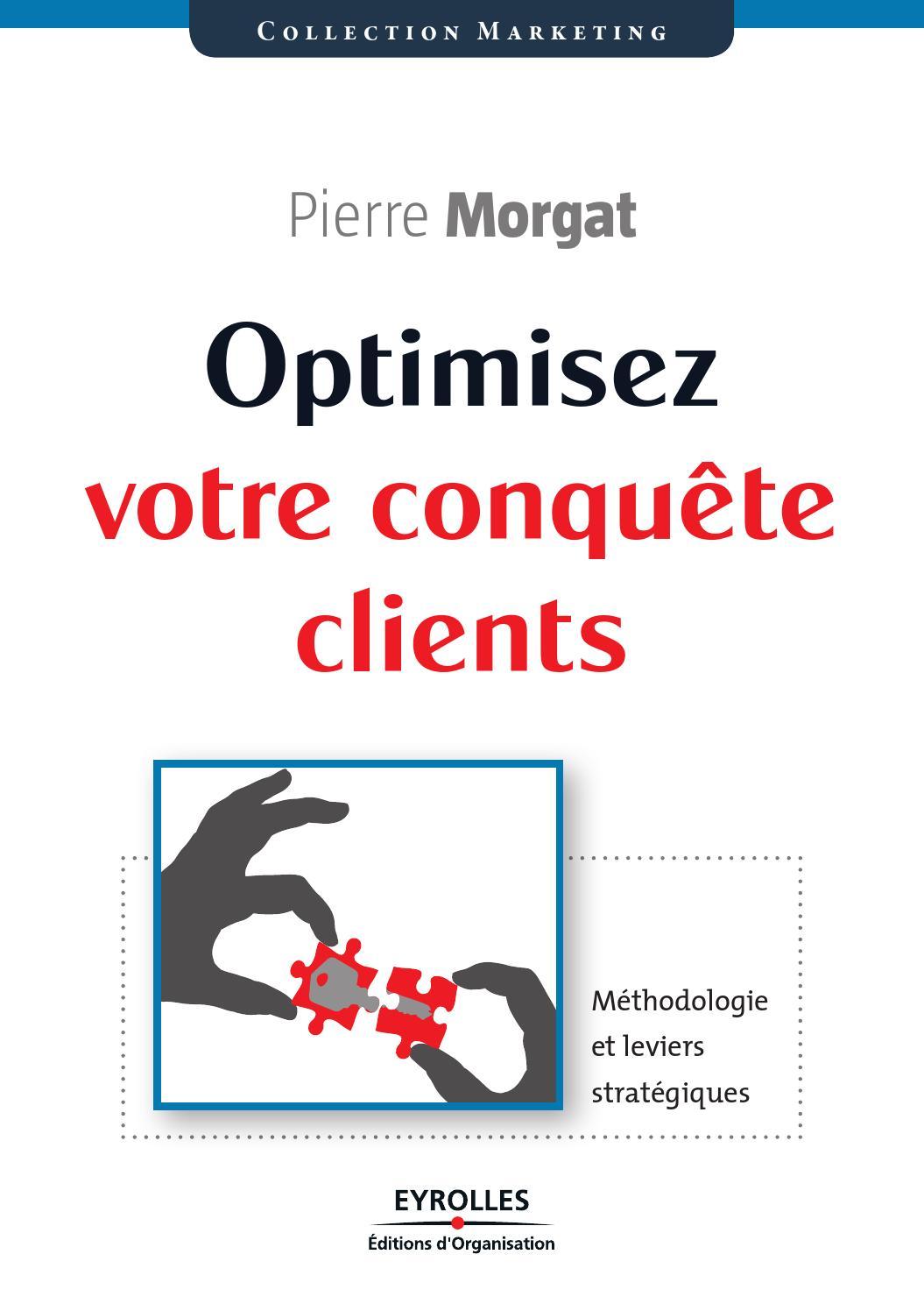 Optimisez Votre Conquete Clients By B Home Issuu