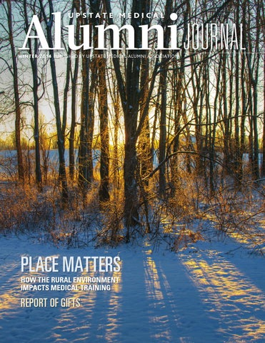 Upstate Medical Alumni Journal Winter 2014 By Kiefer Creative Issuu