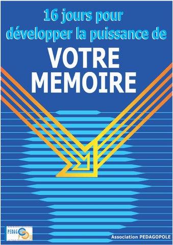 16 jours pour développer la puissance de votre memoire by B home - issuu ad634881f62