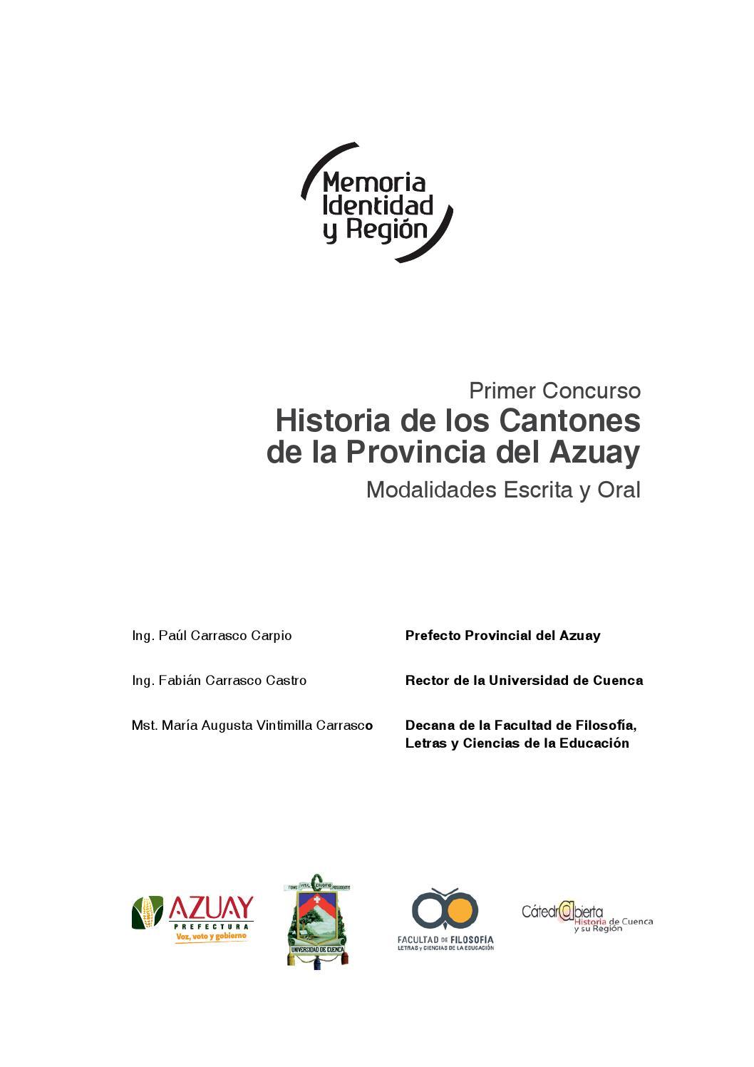 Historia de los cantones de la provincia del Azuay by Cátedra ...