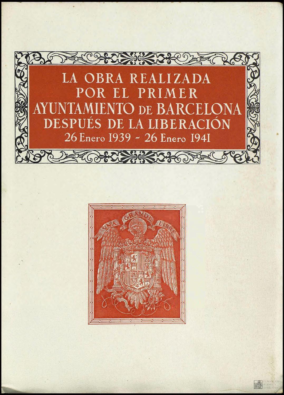 La obra realizada por el primer Ayuntamiento de Barcelona después de ...