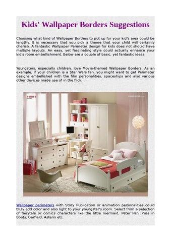 kids wallpaper borders suggestions by noah cooper issuu