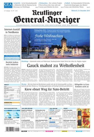 Reutlinger General Anzeiger Weihnachtsausgabe 2014 By Gea