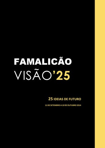 2081028b60c Famalicão Visão 25  25 Ideias de Futuro