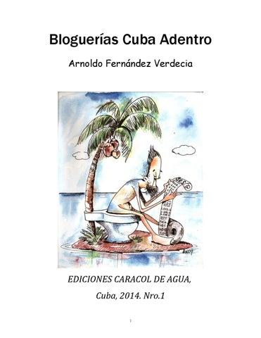 2756867d8653e Bloguerías cuba adentro versionparainternet2014 by ARNOLDO