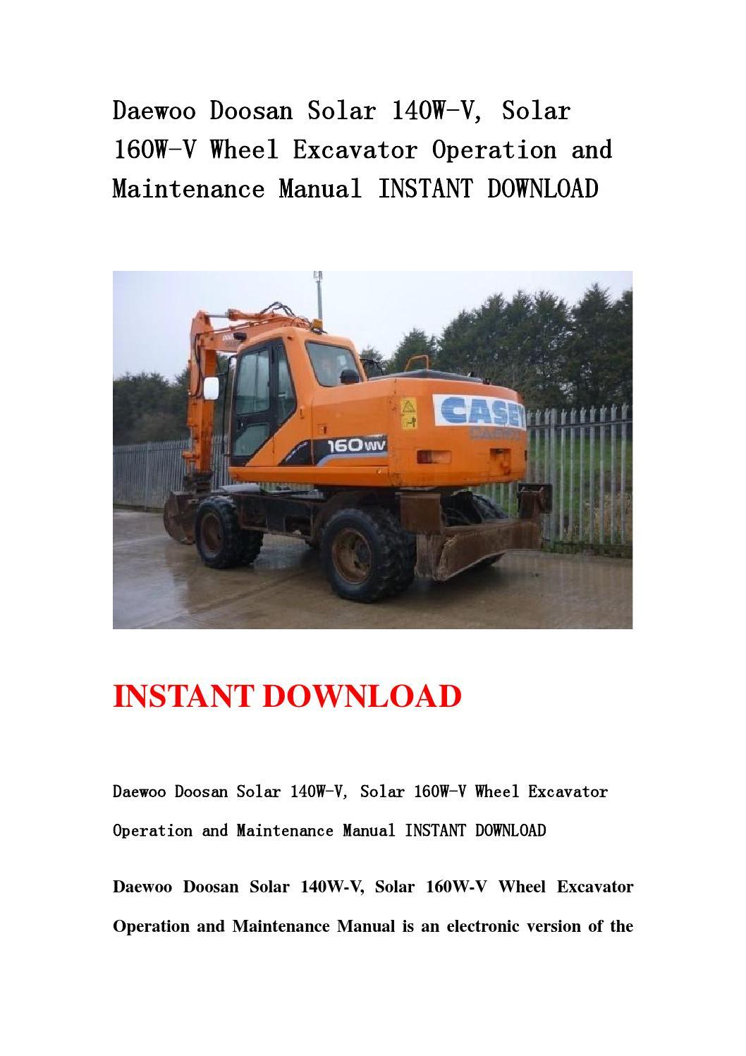 Daewoo doosan solar 140w v, solar 160w v wheel excavator operation and maintenance  manual instant do by jfnhsemmnf - issuu