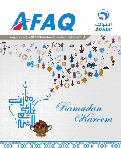 AFAQ Magazine Issue 3: Jul - Sep 2014 by ADNOC Distribution