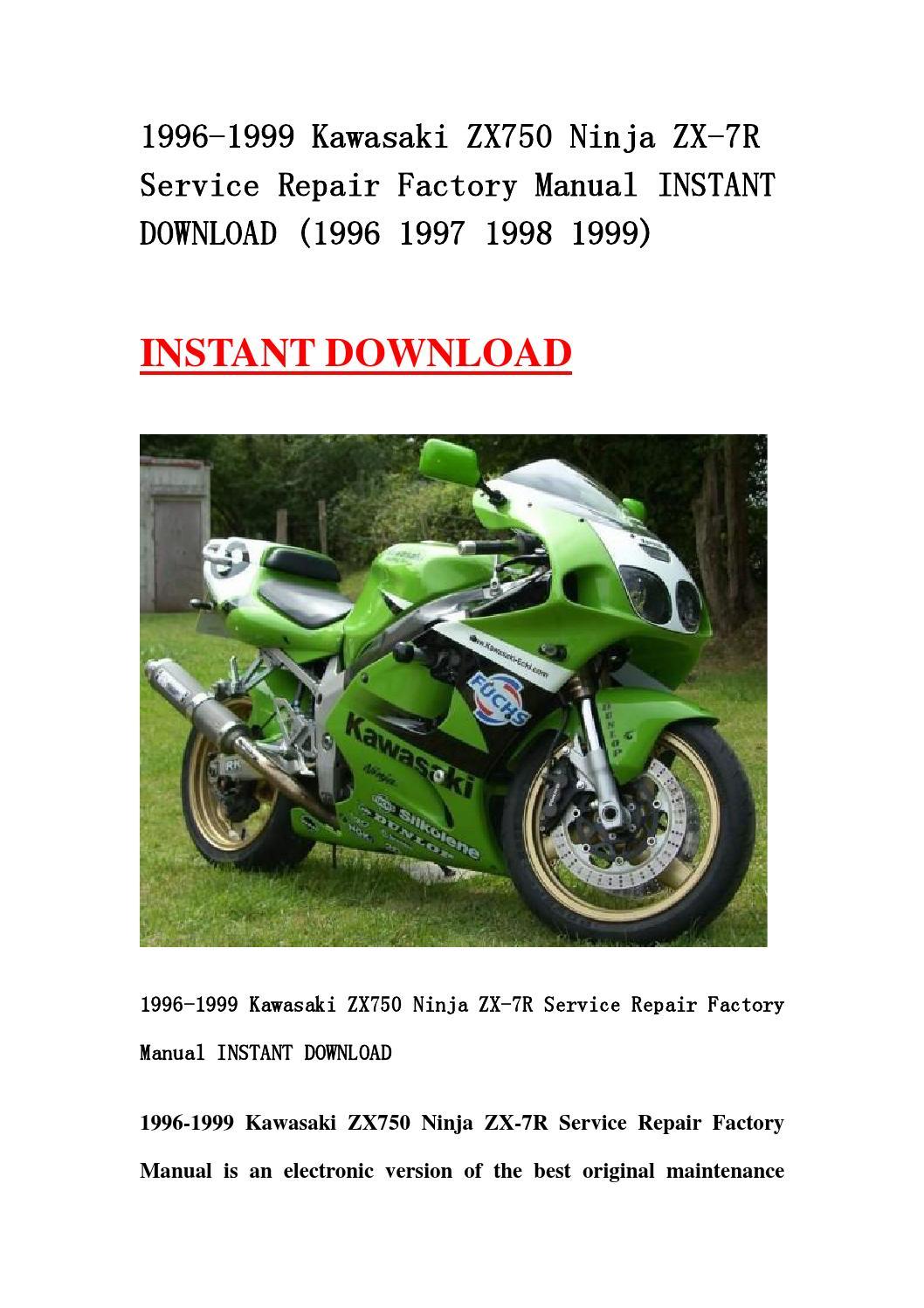 1996 1999 kawasaki zx750 ninja zx 7r service repair factory manual instant  download (1996 1997 1998 by jnshemfne - issuu