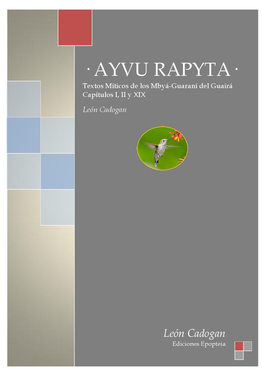 Ayvu Rapyta Textos Míticos De Los Mbyá Guaraní Del Guairá