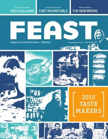 January 2015 Feast Magazine By Feast Magazine Issuu
