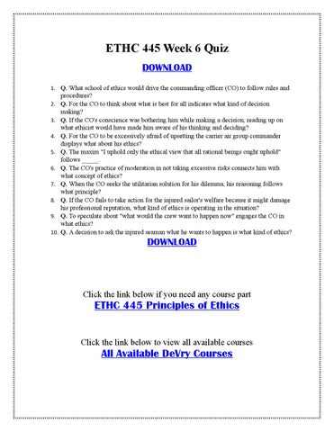ethics 445 week 6 quiz Ethc 232 week 3 quizdocx devry university, chicago ethc 232 - summer  2012 register now  ethc 445 week 5 you decide milan parekh devry  university, chicago principle of ethics  littles_elaine week 6 you decidedocx.