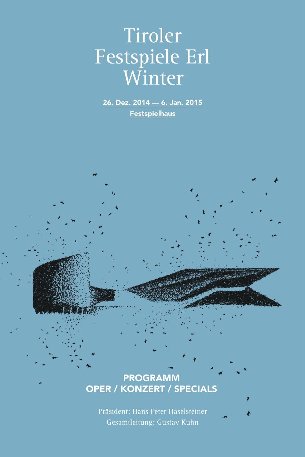 Perfekt Abendprogramm TFE Winter 14/15 By Tiroler Festspiele Erl Betriebsges.m.b.H.    Issuu