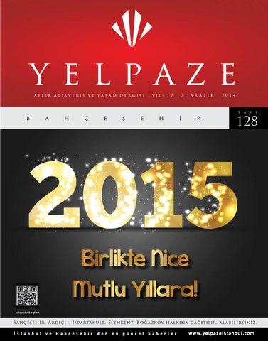 67593191a7202 Yelpaze Bahçeşehir Dergisi 128.Sayısı by Yelpaze İstanbul UBK - issuu