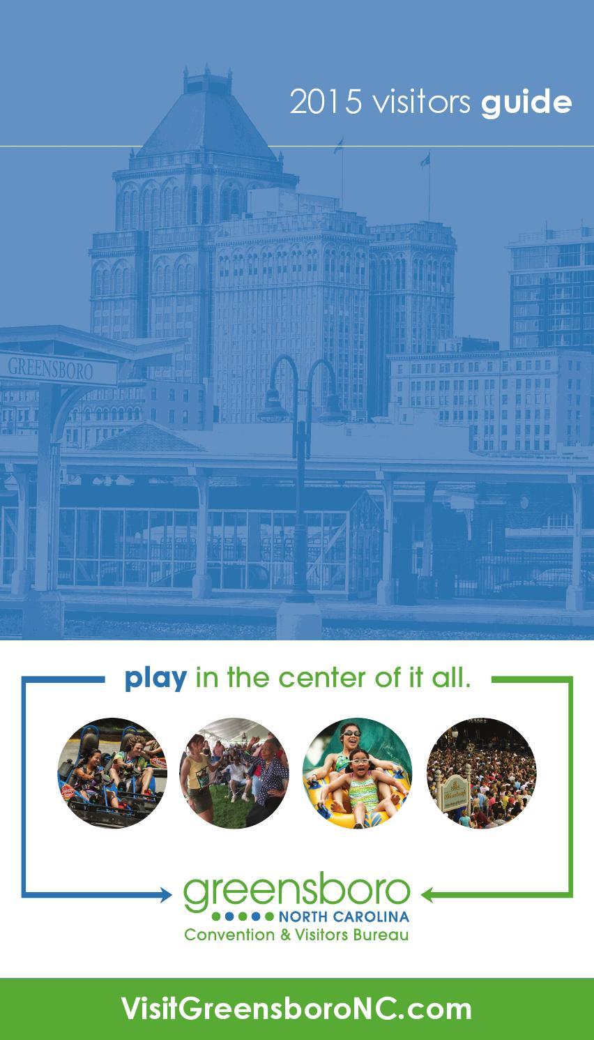 2015 Greensboro Visitors Guide by Greensboro CVB - issuu