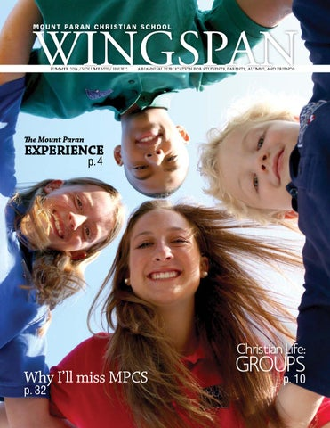 Wingspan Summer 2014 By Mount Paran Christian School Issuu