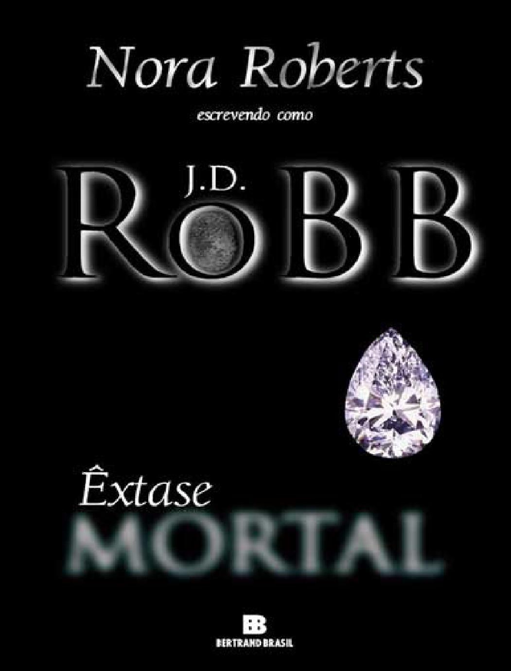 c29dda173 J d robb série mortal 04 êxtase mortal by Gonzalomc1 - issuu