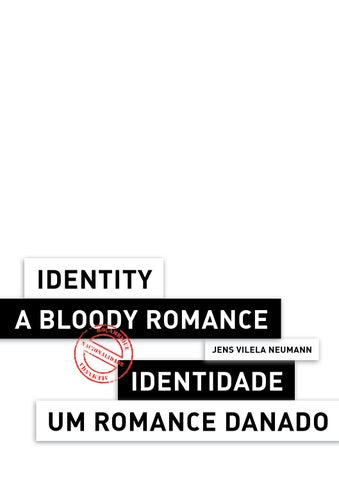 AUSSTELLUNGSKATALOG: IDENTITY A BLOODY ROMANCE