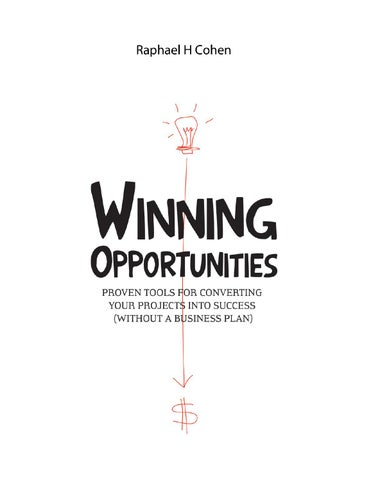 Winning opportunities v7 18 ebook final 6july by romain sarels issuu despite its being available for free download on the internet the book remains protected by the same intellectual property and copyright laws applicable to fandeluxe Image collections