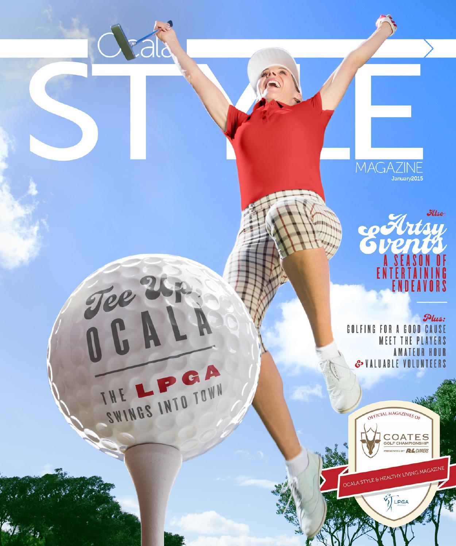 c442015c0f7 Ocala Style Magazine Jan 15 by Magnolia Media Company - issuu