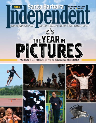 Santa Barbara Independent, 12/31/14 By SB Independent   Issuu