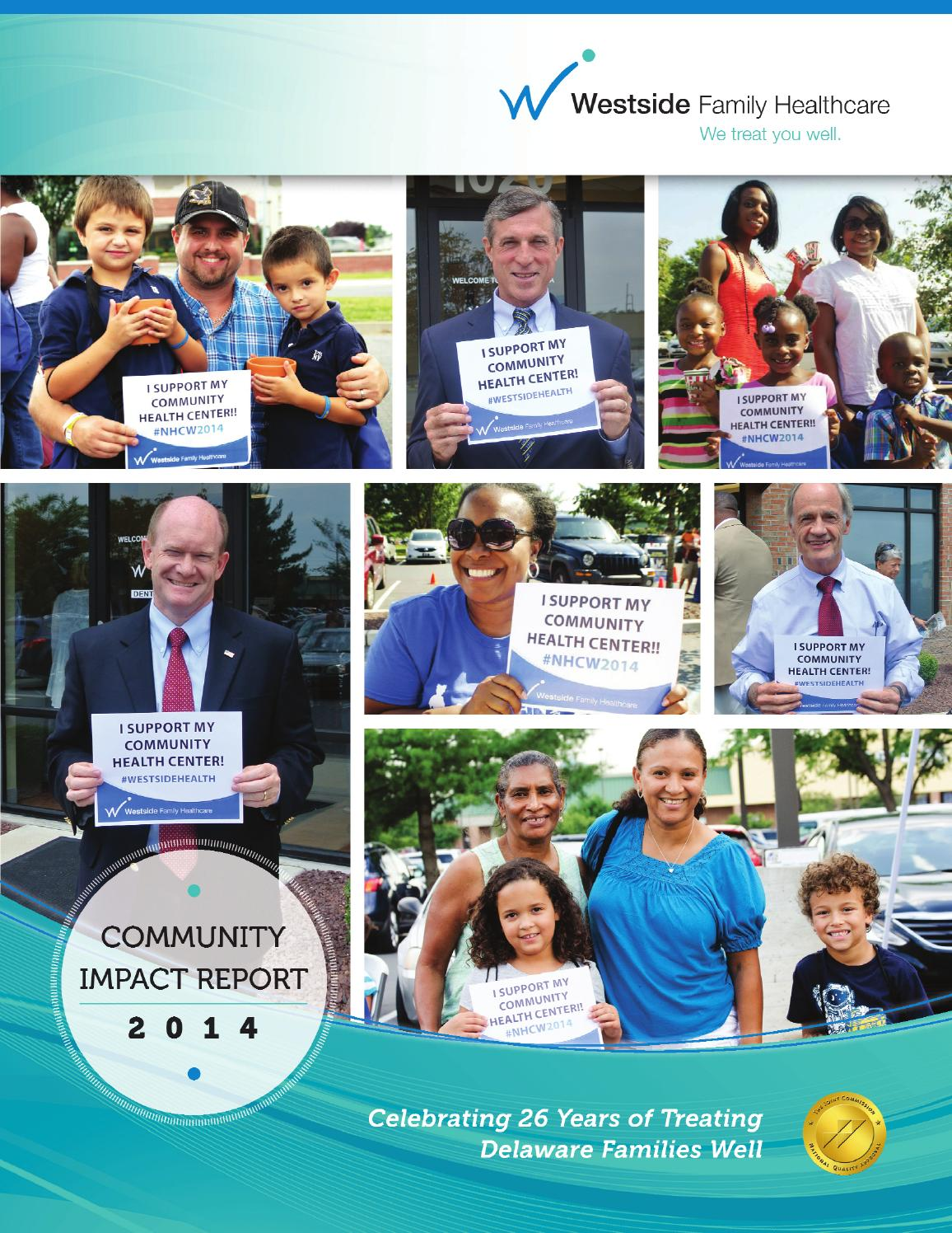 2014 Westside Family Healthcare Community Impact Report By