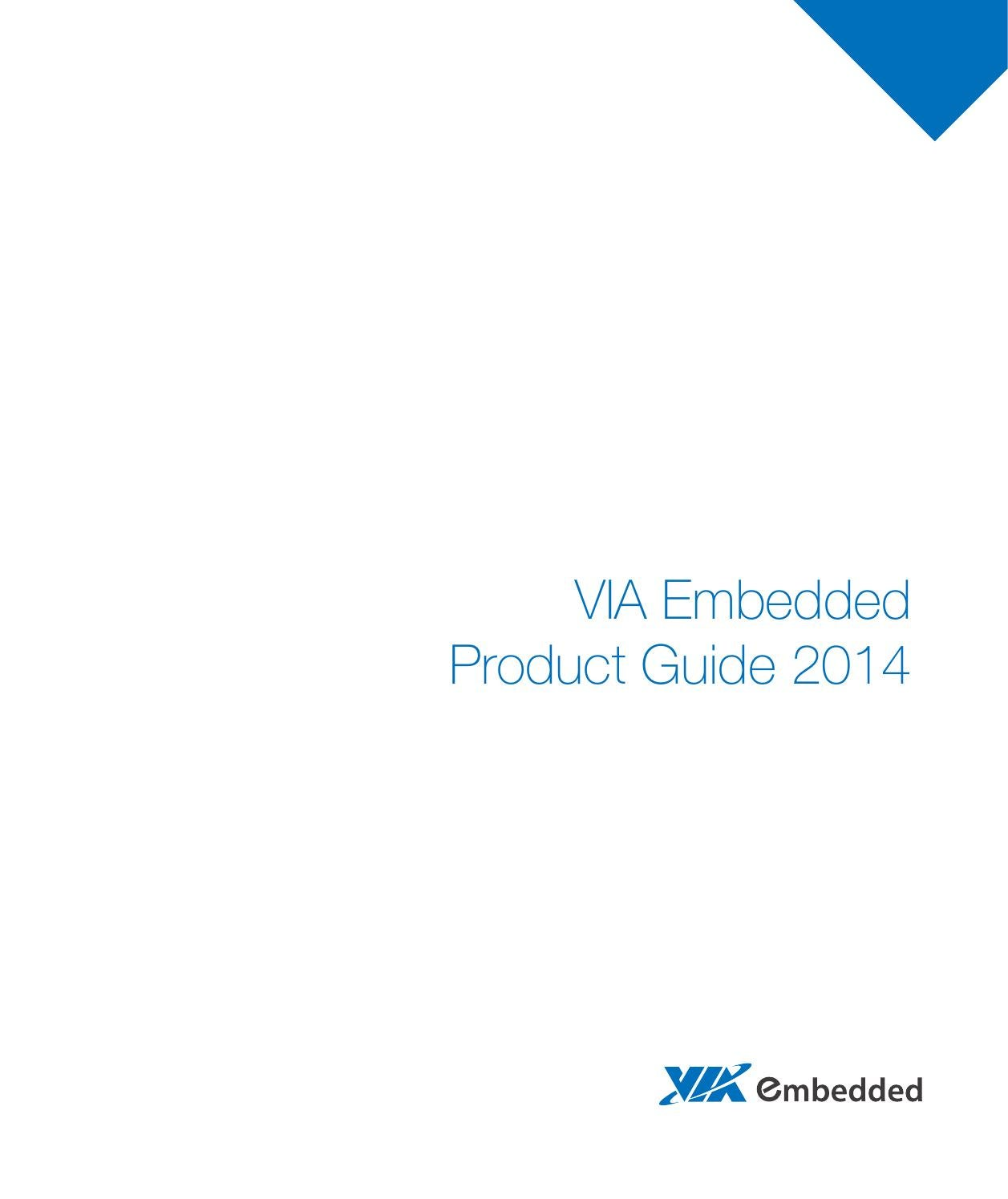 Via Embedded Product Guide 2014 By Technologies Issuu Emio Controller Elite Blue Colour