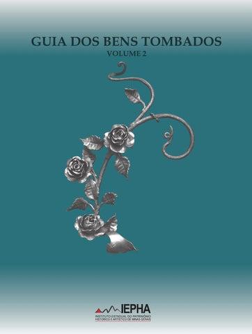c67fda0547fa6 2ª Edição do Guia dos Bens Tombados IEPHA MG Volume 02 by Pablo ...