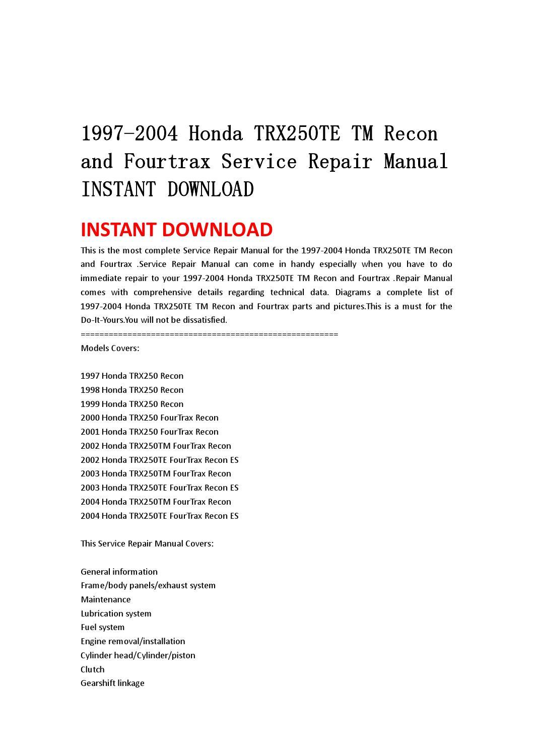 1997 2004 honda trx250te tm recon and fourtrax service repair manual rh issuu com Honda Lawn Mower Service Manuals honda recon service manual download