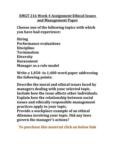 Xmgt 216 Week 4 Assignment Ethical Issues And Management Paper By