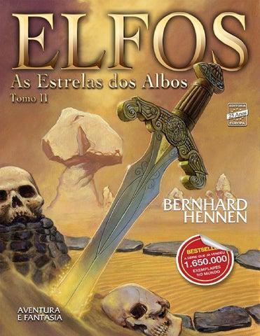 8d7d8be1f038b Bernhard hennen elfos 02 as estrelas dos albos by Gonzalomc1 - issuu