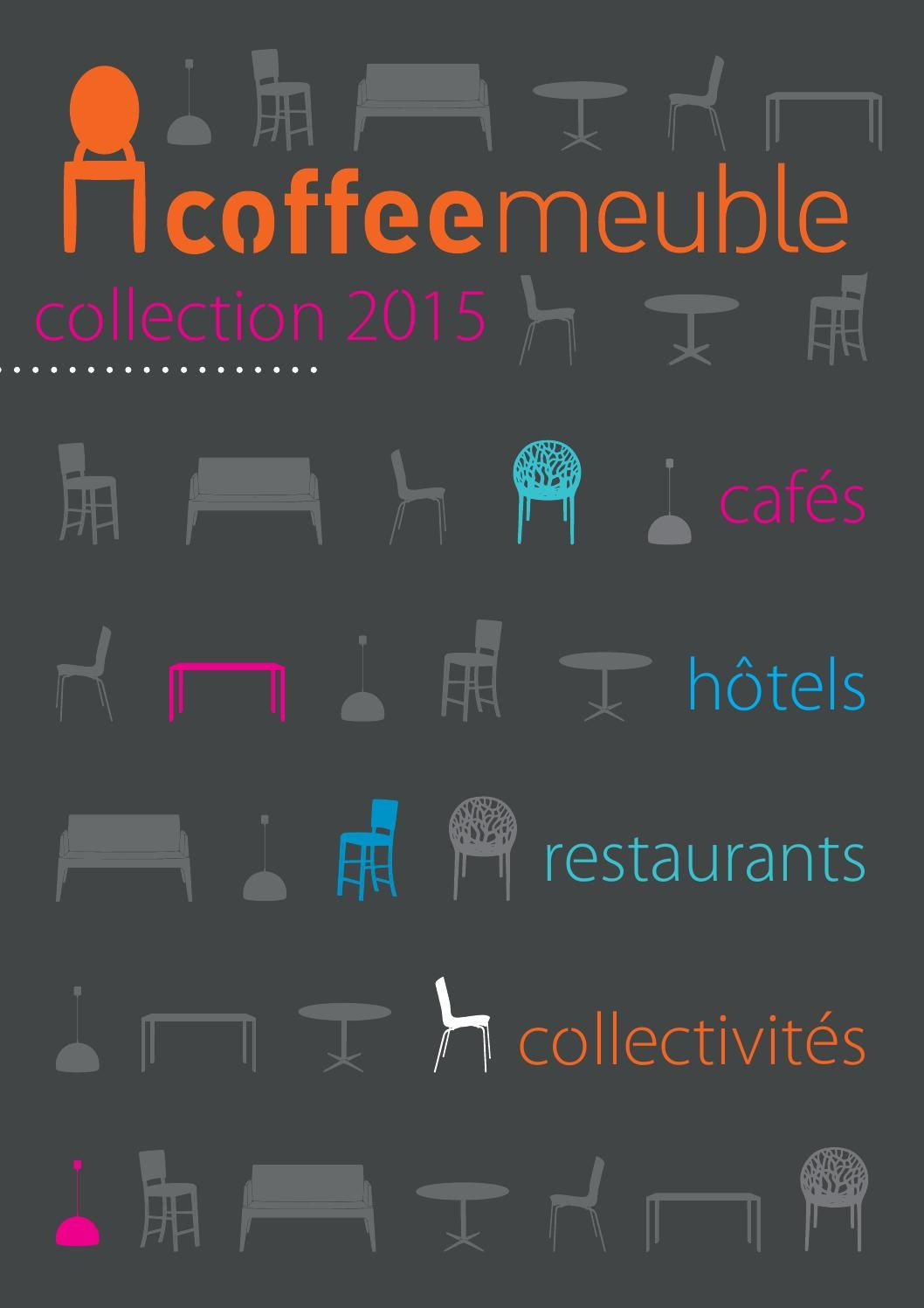 catalogue coffee meuble 2015 by coffee meuble issuu. Black Bedroom Furniture Sets. Home Design Ideas