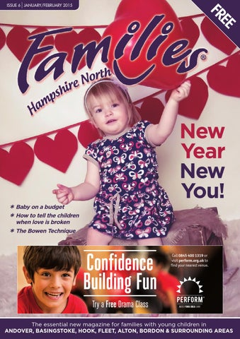 5568584005c64 Families Hampshire North Jan-Feb 2015 issue 6 by Families Magazine ...