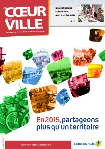 Magazine Municipal 177 Janvier 2015 By Faches Thumesnil