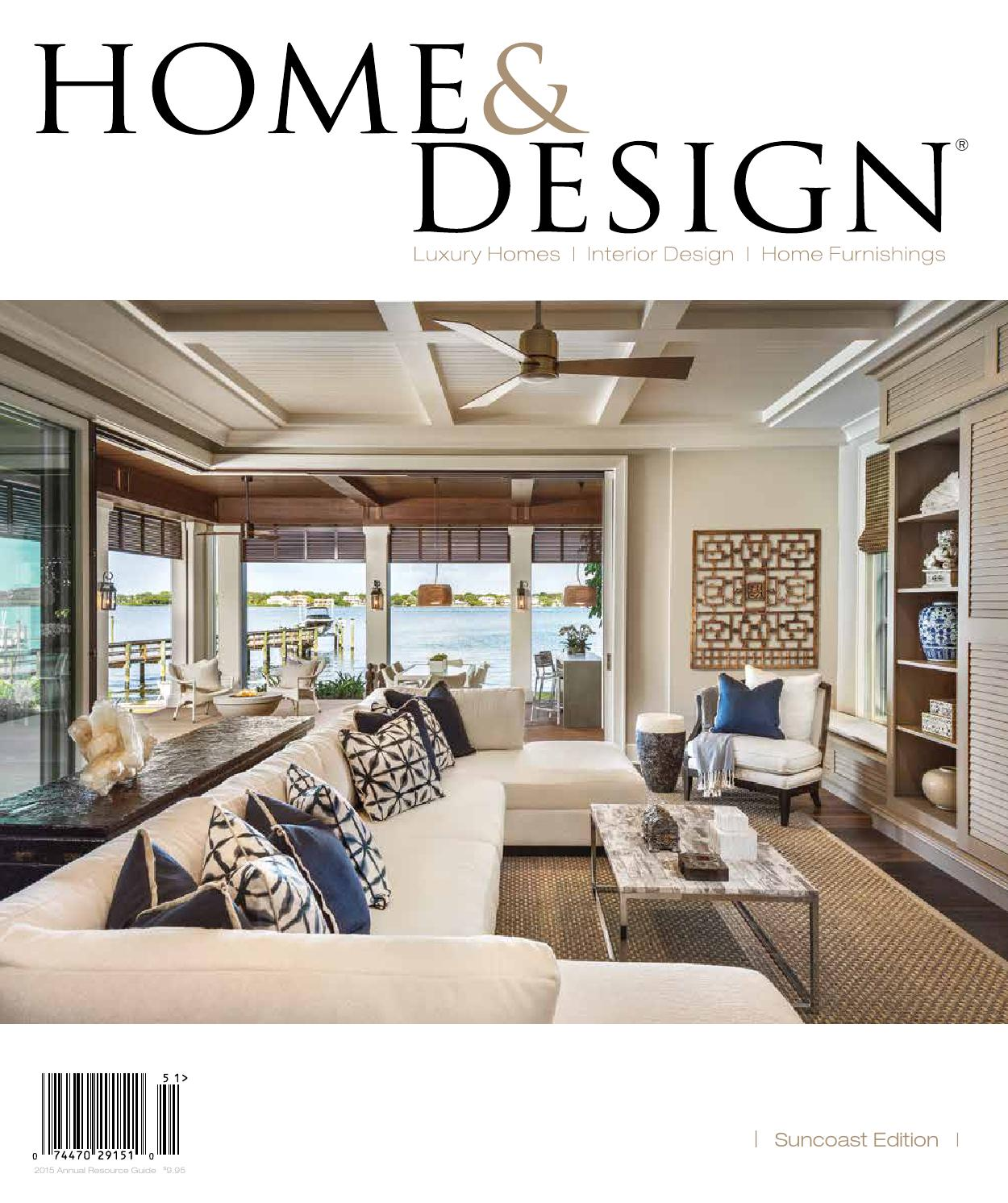Home design magazine annual resource guide 2015 suncoast florida edition by anthony spano - Design house decor ...