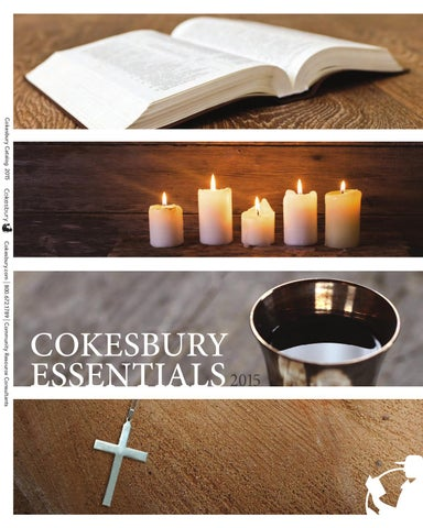 42d6a059d980 Cokesbury 2015 Essential Resources Catalog by United Methodist ...