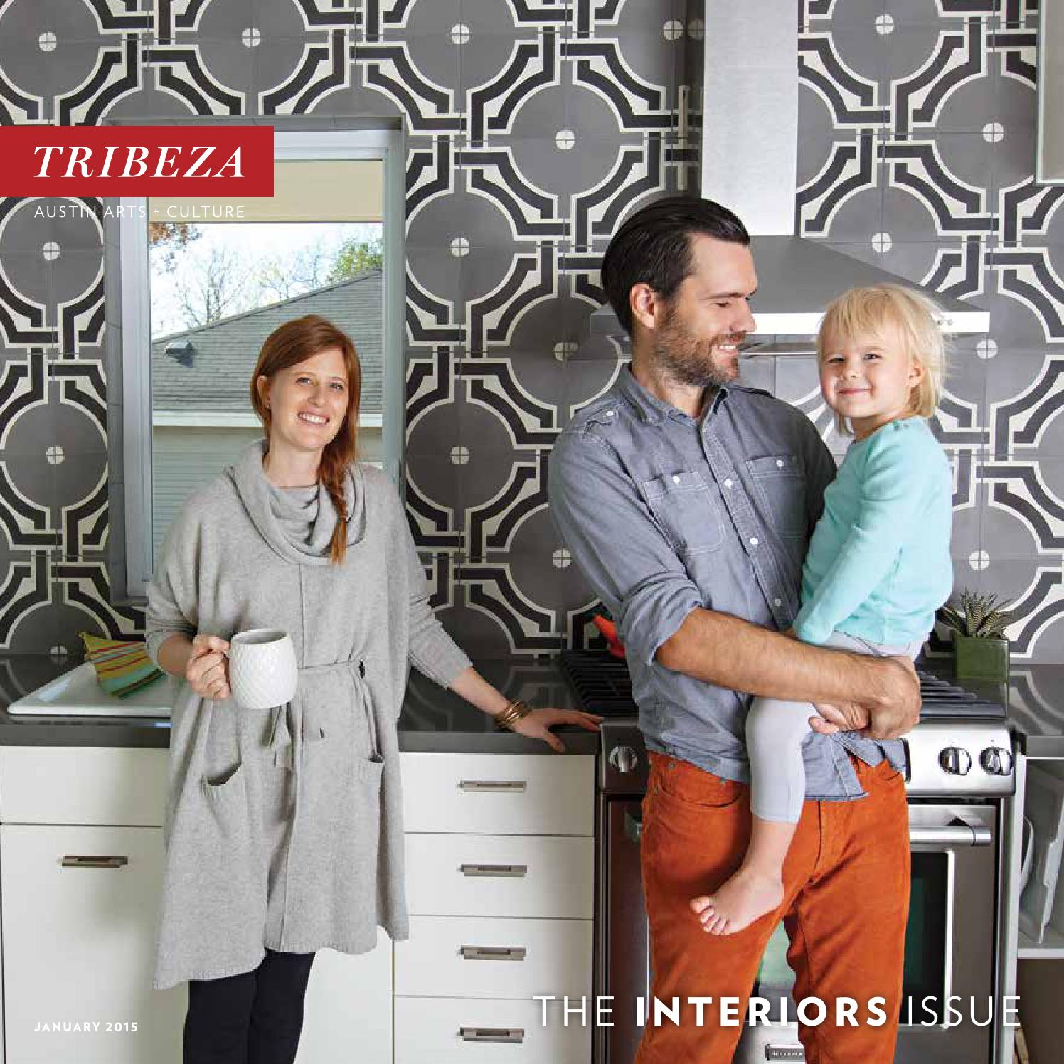 January Interiors Issue 2015 By TRIBEZA Austin Curated