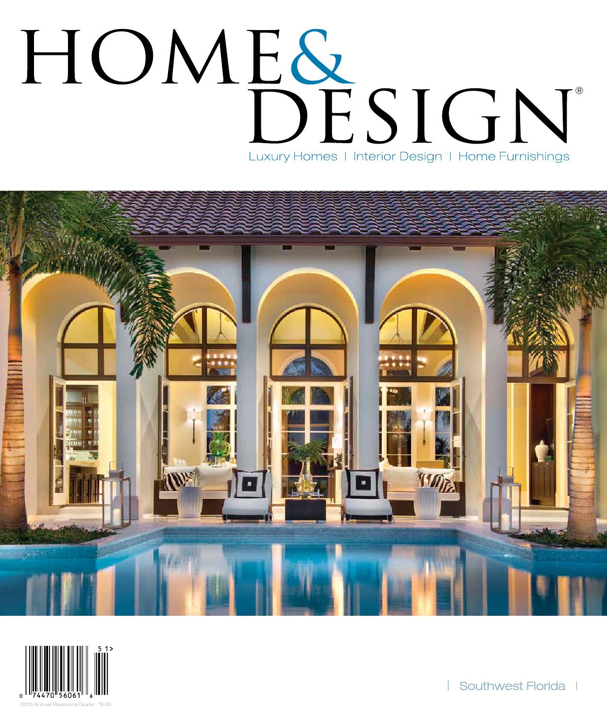Home U0026 Design Magazine | Annual Resource Guide 2015 | Southwest Florida  Edition By Anthony Spano   Issuu