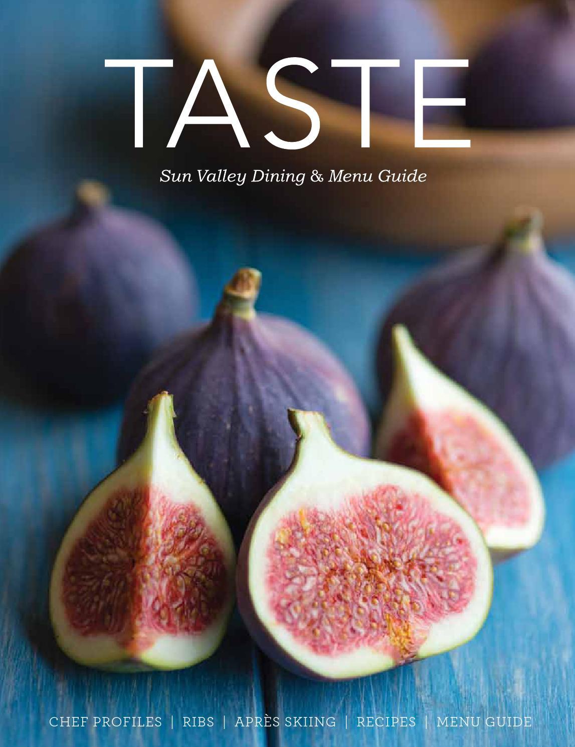 TASTE Sun Valley Dining U0026 Menu Guide By Sun Valley Magazine   Issuu