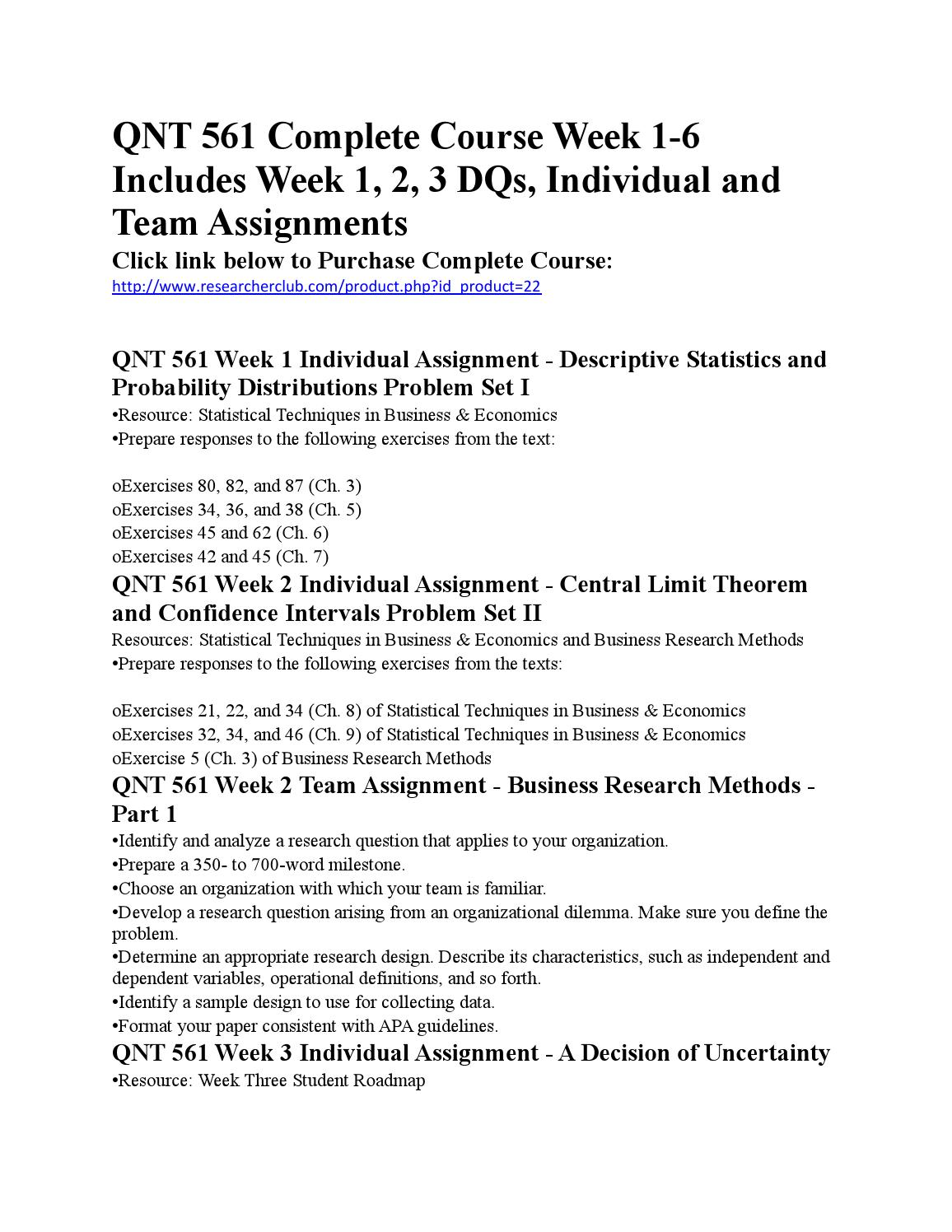 qnt 561 week 3 business research project part 2 Using the research question and two variables your learning team developed for week 2 business project part 1 assignment create a no more than 350 word inferential.
