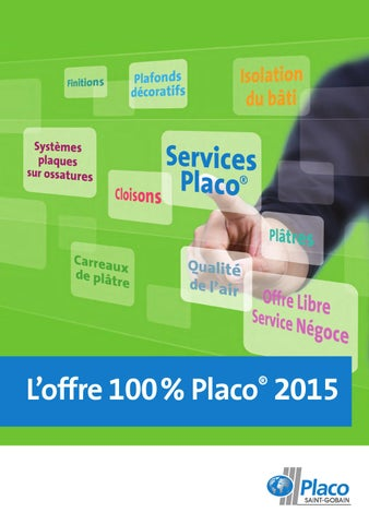 Offre 100 2015 Placo By Placo Issuu
