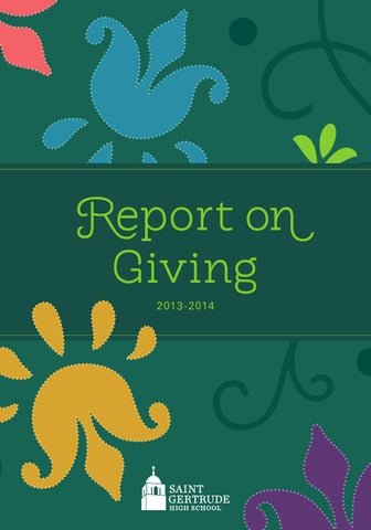 Sghs 2013 2014 Annual Report On Giving By Saint Gertrude High School
