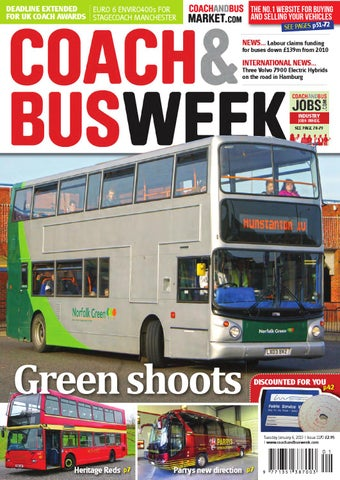 Coach & Bus Week : Issue 1170 by Coach and Bus Week & Group Travel