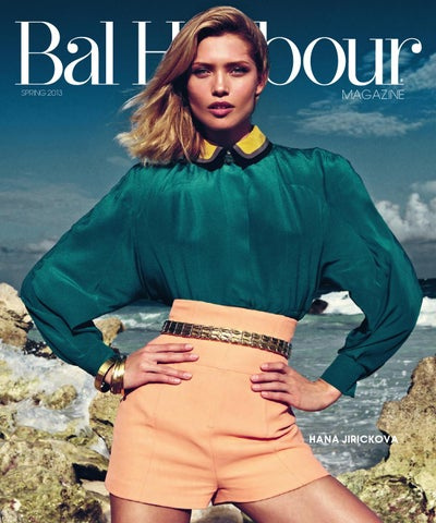 006ae304299 Bal Harbour Magazine - Spring 2013 by Bal Harbour Shops - issuu